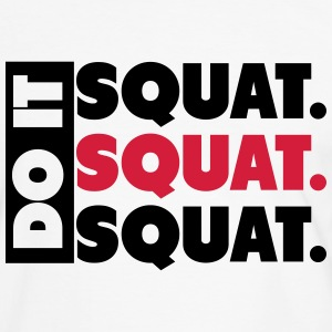 Do It. Squat.Squat.Squat  T-skjorter - Kontrast-T-skjorte for menn