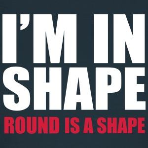 I'm In Shape T-Shirts - Women's T-Shirt