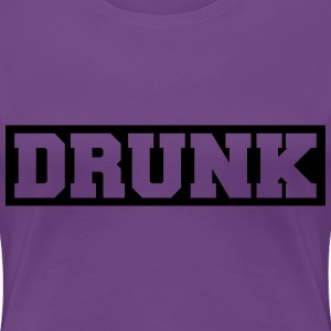Drunk Design T-Shirts - Women's Premium T-Shirt