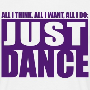 just dance T-Shirts - Men's T-Shirt