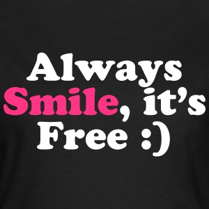 Always Smile T-Shirts - Women's T-Shirt