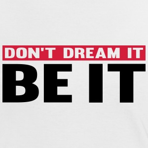 Don't Dream It. Be It T-Shirts - Women's Ringer T-Shirt