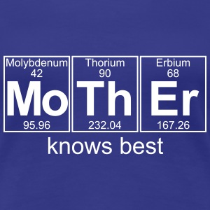 MoTh-Er (mother) knows best - Full T-Shirts - Women's Premium T-Shirt