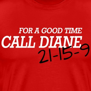 For a good time, call DIANE: Crossfit T-Shirts - Men's Premium T-Shirt