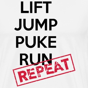 Lift, jump, puke, run - REPEAT T-shirts - Mannen Premium T-shirt