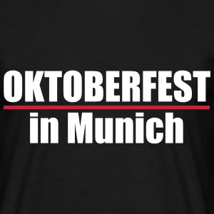 OKTOBERFEST IN MUNICH | WIESN IN MUNICH - Männer T-Shirt