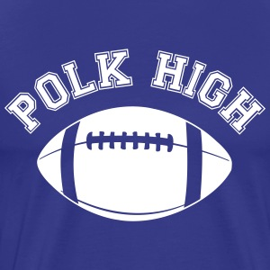 POLK HIGH Football T-Shirts - Men's Premium T-Shirt