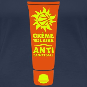 basket creme solaire anti basketball Tee shirts - T-shirt Premium Femme