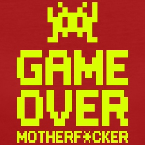 game over motherf*cker Tee shirts - T-shirt Bio Femme