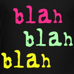 Blah Blah Blah Shirts - Teenager Premium T-shirt