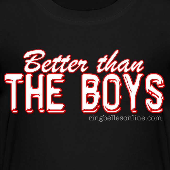 Ringbelles Better Than The Boys Kids T-shirt