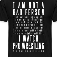Design ~ Bad Person Men's T-Shirt