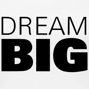 Dream Big T-Shirts - Frauen Premium T-Shirt