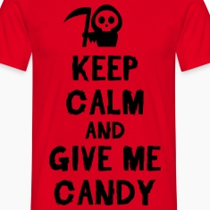 Keep cam and give me candy T-Shirts