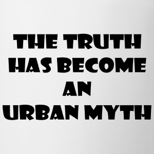 The Truth Has Become An Urban Myth (Mug) - Mug