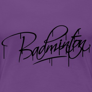Badminton Graffiti Design T-shirts - Vrouwen Premium T-shirt