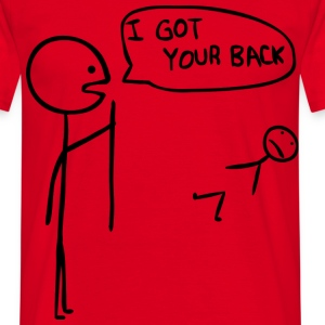 I got your back - Men's T-Shirt