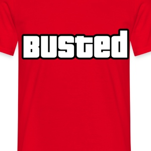 BUSTED  - Men's T-Shirt
