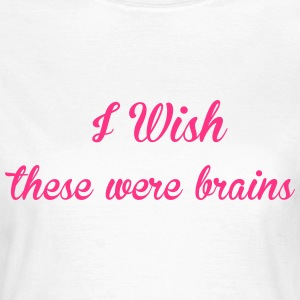 I Wish T-shirts - Vrouwen T-shirt