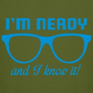 I'm nerdy and I know it! Tee shirts - T-shirt bio Homme