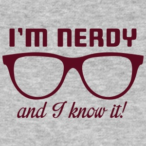 I'm nerdy and I know it! T-shirts - Mannen Bio-T-shirt