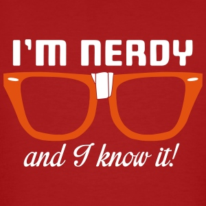 I'm nerdy and I know it! T-Shirts - Männer Bio-T-Shirt