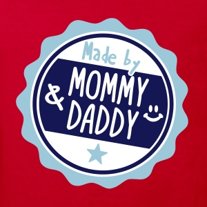 Made by Mommy and Daddy Tee shirts - T-shirt Bio Enfant