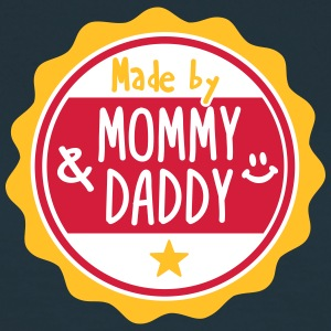 Made by Mommy and Daddy T-shirts - Vrouwen T-shirt
