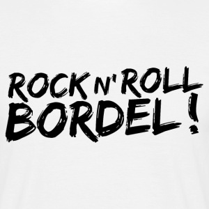 Rock n' Roll Bordel white - T-shirt Homme