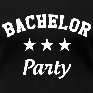 Bachelor Party Tee shirts - T-shirt Premium Femme
