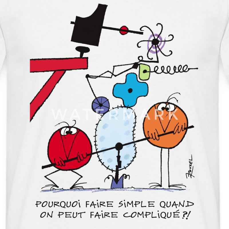 Pourquoi faire simple...  - T-shirt Homme