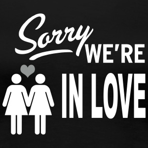 Sorry we are in love - girls Tee shirts - T-shirt Premium Femme