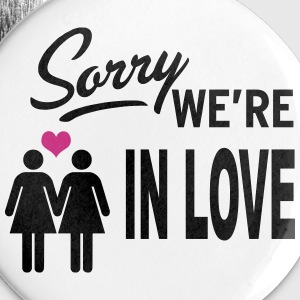 Sorry we are in love - girls Badges - Badge moyen 32 mm