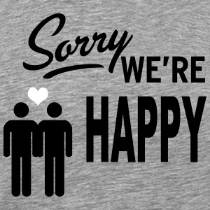 Sorry we are happy - boys T-shirts - Mannen Premium T-shirt
