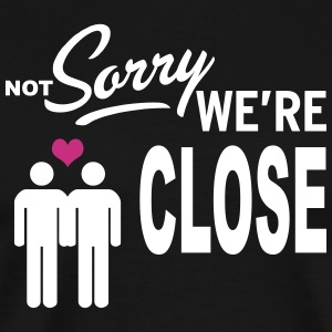 Not Sorry we are close - boys Tee shirts - T-shirt Premium Homme