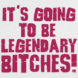 it's going to be legendary bitches 1c T-shirts - Kontrast-T-shirt dam