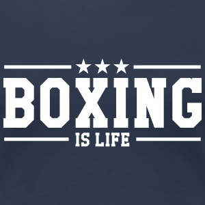Boxing is life ! T-shirts - Vrouwen Premium T-shirt