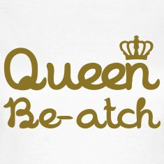 Queen Beatch T-Shirts