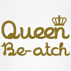 Queen Beatch T-shirts - T-shirt dam