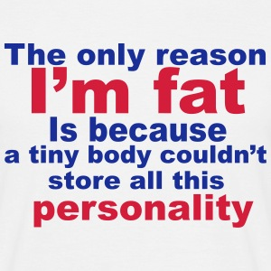 I'm Fat T-Shirts - Men's T-Shirt