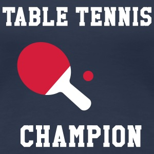 Table Tennis Champion T-shirts - Premium-T-shirt dam