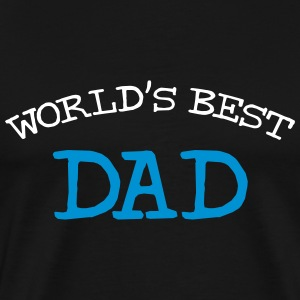 World's Best Dad T-Shirts - Männer Premium T-Shirt