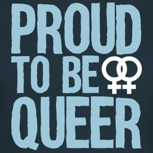 proud to be queer - lesbian T-shirts - T-shirt dam