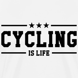 Cycling is life ! Tee shirts - T-shirt Premium Homme
