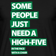Ontwerp ~ Funny T-shirt Some people just need a high five..