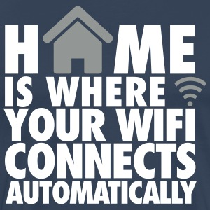 Home is where your wifi connects automatically Camisetas - Camiseta premium hombre