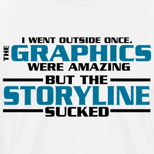 I went outside: graphics amazing, stroyline sucked T-Shirts - Men's Premium T-Shirt