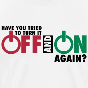 Have you tried to turn if off and on again? T-Shirts - Men's Premium T-Shirt