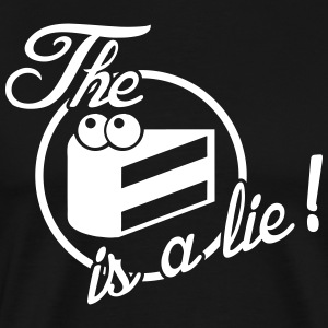 The cake is a lie! T-shirts - Herre premium T-shirt