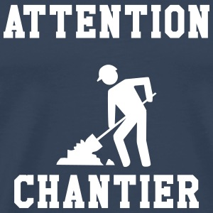 Attention Chantier Tee shirts - T-shirt Premium Homme